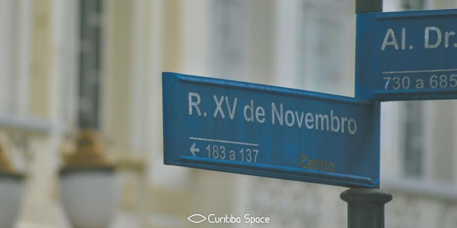 As primeiras ruas de Curitiba - Rua XV de Novembro - Curitiba Space