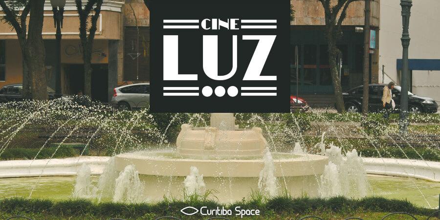 Cinemas Antigos de Curitiba - Cine Luz - Curitiba Space