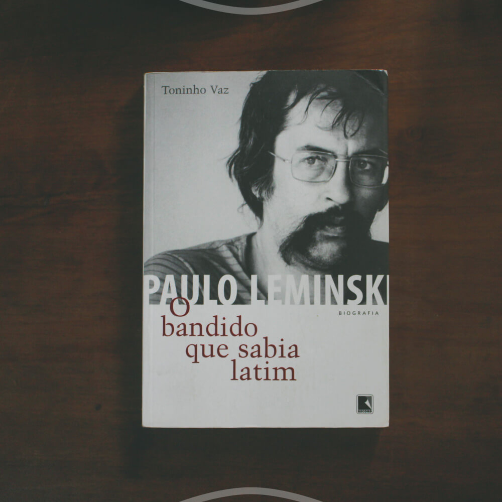 A Biografia De Paulo Leminski