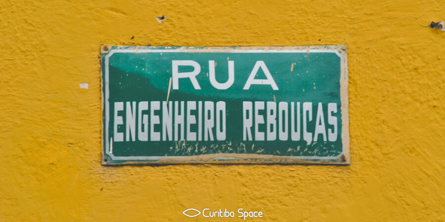 Quem foi André Pinto Rebouças - Rua Engenheiros Rebouças - Curitiba Space
