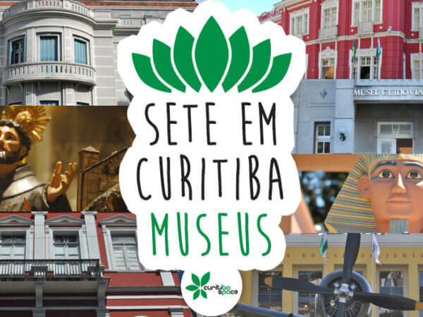 Sete Em Curitiba: Museus